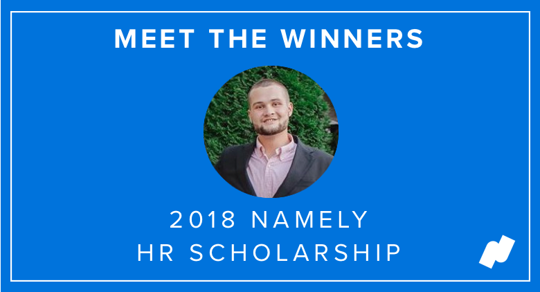 Meet Namely's 2018 HR Scholarship Winners: Michael Fuller
