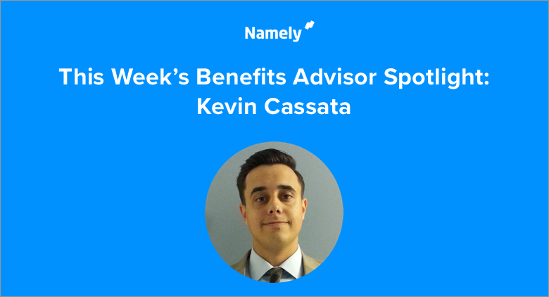 Managed Benefits in Real Life: Kevin Cassata