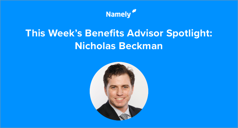 Managed Benefits in Real Life: Nicholas Beckman